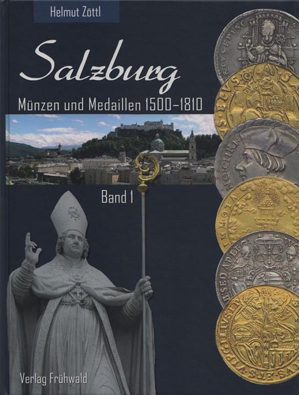 Salzburg Münzen und Medaillen 1500-1810, Band 1