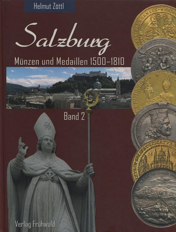Salzburg Münzen und Medaillen 1500-1810, Band 2