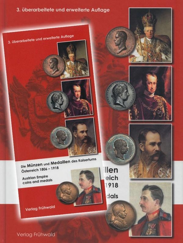 Die Münzen und Medaillen des Kaisertums Österreich